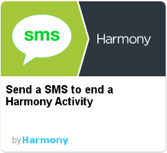 Harmony IFTTT - SMS to end